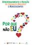 Campanha de adoção começa neste final de semana em Porto Velho