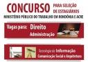 MPT abre inscrições para seleção de estagiários em Rondônia e Acre