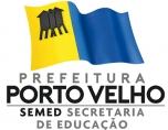 Veja edital: Prefeitura de Porto Velho abre seleção para contratação de 134 professores
