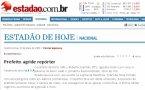 """""""O ESTADO DE S. PAULO"""" REPERCUTE AGRESSÃO DE PREFEITO"""