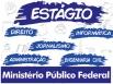 Concurso no Ministério Público Federal tem vagas para estágio