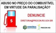 Procon de Rondônia pede para consumidores denunciarem aumento abusivo de combustíveis; MP já investiga