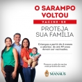 Manaus intensifica vacinação para controlar surto de sarampo