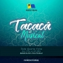 Tacacá Musical reúne os melhores tacacazeiros da capital toda quarta