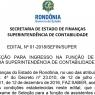 Superintendência de Contabilidade divulga vagas de assistente para atuar na Secretaria de Finanças de Rondônia