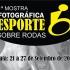 Mostra Fotográfica Esportes Sobre Rodas começa no dia 21