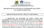 Sai o edital da seleção para bolsistas do programa Faculdade da Prefeitura de Porto Velho