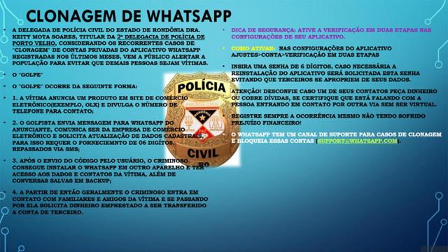 Polícia investiga ao menos 10 tentativas de clonagem de WhatsApp, em Porto Velho