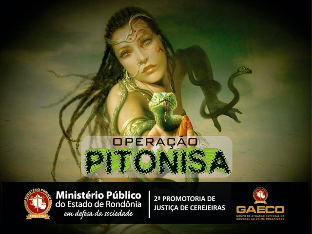 Ministério Público de Rondônia deflagra operação Pitonisa