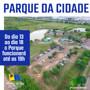 Prefeitura anuncia interdição do Parque da Cidade no período noturno