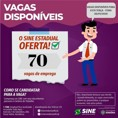 Sine estadual oferece 70 vagas para esta terça-feira