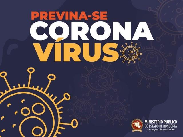 MP de Rondônia estabelece novas medidas de prevenção ao contágio do Coronavírus
