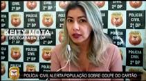 Vídeo: Polícia Civil alerta sobre golpe do cartão