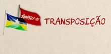 Sindsef parabeniza bancada de Rondônia pela iniciativa de buscar esclarecimentos sobre transposição