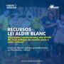 AROM orienta municípios a agilizarem procedimentos para garantir recursos da Lei Aldir Blanc