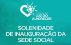 Associação Luz do Alvorecer começa atividades de acolhimento na segunda-feira