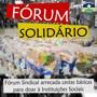 Fórum Solidário: Entidades Sindicais arrecadam mais de 120 cestas básicas para doar à instituições sociais