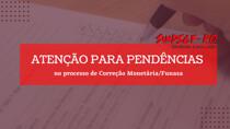 Sindsef convoca beneficiários com pendências no processo de Correção Monetária/Funasa