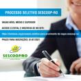 Sescoop-RO abre processo seletivo com vagas para Nível Médio e Superior