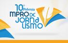 Abertas as inscrições para 10 º Prêmio MPRO de Jornalismo